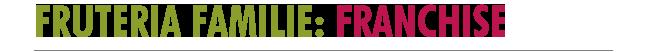 Franchise Fruteria